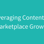 marketplace content growth
