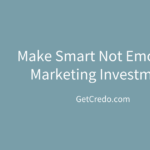make smart marketing investments