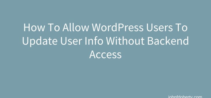 How To Let WordPress User Update Account Info on FrontEnd