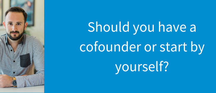 Should you have a cofounder or start your company solo?