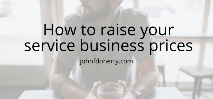 An incredibly easy way to raise your rates as a freelancer